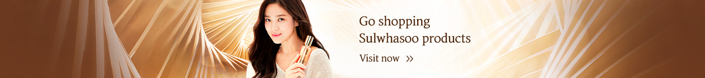 Go shopping Sulwhasoo products Visit now
